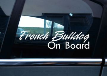2x French Bulldog On Board dog in car fancy warning STICKERS | Aufkleber | Pegatina | autocollant